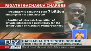 MP Gachagua denies charges of Sh12B tender fraud, released on bail