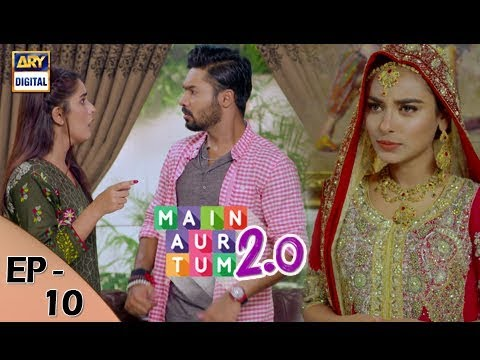 Mein Aur Tum 2. 0 - Episode 10 - 4th November 2017 - ARY Digital Drama