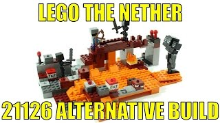 LEGO MINECRAFT 21126 ALTERNATIVE BUILD THE NETHER