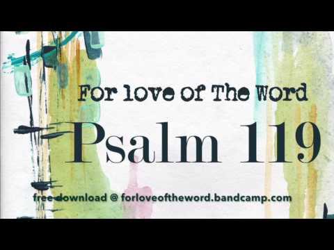 Psalm 119 ~ For Love of The Word {KJV} Instrumental Audio Bible