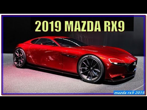 MAZDA RX9 2019   New 2019 Mazda RX9 Review - All Hail the Rotary!