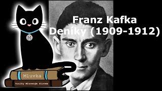 Franz Kafka - Deníky (1909-1912) (Mluvené slovo CZ)