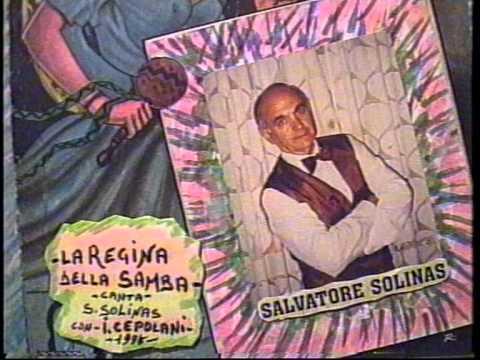 Salvatore Solinas ( LA REGINA DELLA SAMBA ) 1995