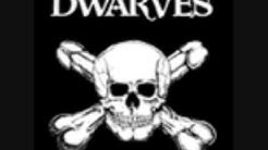 The Dwarves Are Still the Best Band Ever