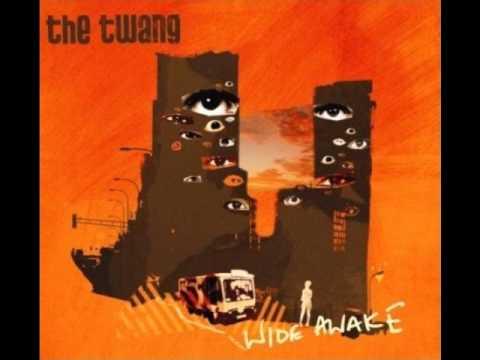 The Twang- Wide Awake (Radio Edit) Single Version