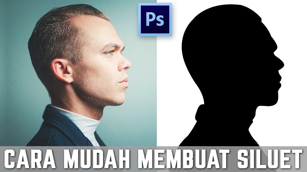 Download Cara mudah membuat siluet di photoshop