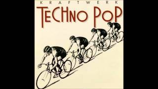 Kraftwerk - Techno Pop (Démos) [1983] Tracklist: 01: Techno Pop (Dé...