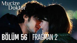 Mucize Doktor 56. Bölüm 2. Fragmanı