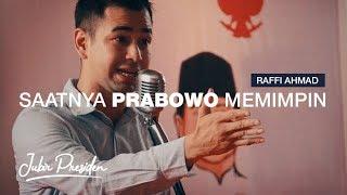 Raffi Ahmad : Rakyat Tahu Mana Pemimpin yang bukan Boneka. MP3