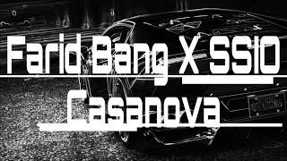 Farid Bang x SSIO - Casanova (Musikvideo )