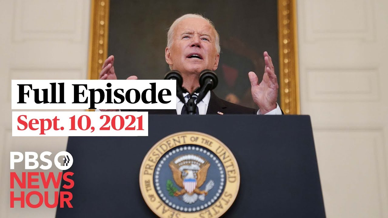 Download PBS NewsHour Full Episode, Sept. 10, 2021