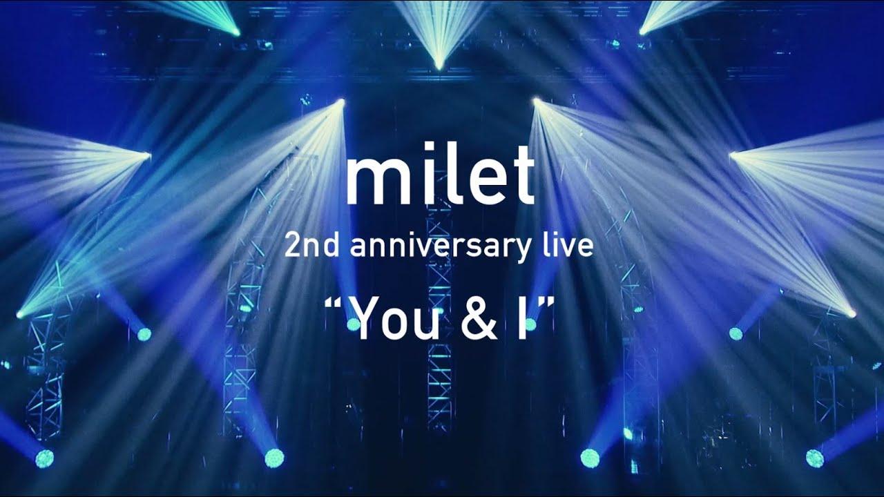 "「milet 2nd anniversary live ""You&I"" <for J-LODlive>」"