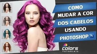 Photoshop CC   como mudar a cor dos cabelos usando photoshop