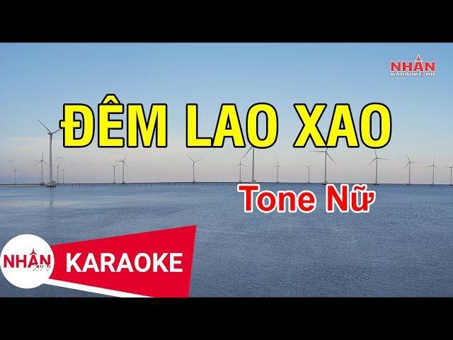 Đêm Lao Xao (Karaoke Beat) - Tone Nữ
