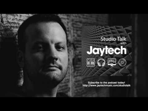 Studio Talk with Jaytech 001 - Luke Chable