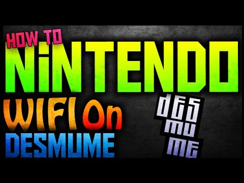 Tutorial #2 - How to use Nintendo Wifi with DeSmuMe