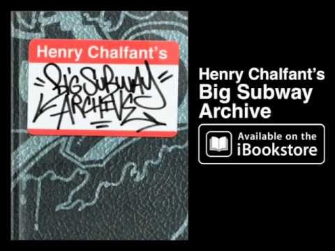 Henry Chalfant's Big Graffiti Archive - New York City's Subway Art & Artists