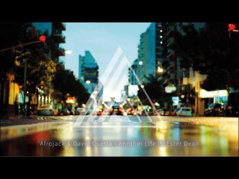 Afrojack & David Guetta - Another Life ft. Ester Dean