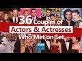 36 Couples Of Actors And Actresses Who Met On Movie Set Or TV Series Set | Celebrity Couples