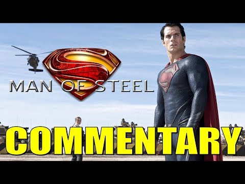 Man of Steel Commentary!