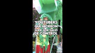 YOUTUBERS QUE HICIERON SLIME Y SE LES SALIÓ DE CONTROL #Shorts