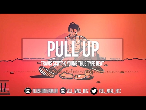 """Travi$ Scott x Young Thug type beat """"Pull Up"""" (prod.by 2Lz"""