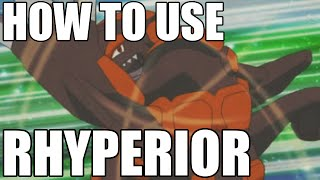 How To Use: Rhyperior! Ryperior Strategy Guide! Pokemon