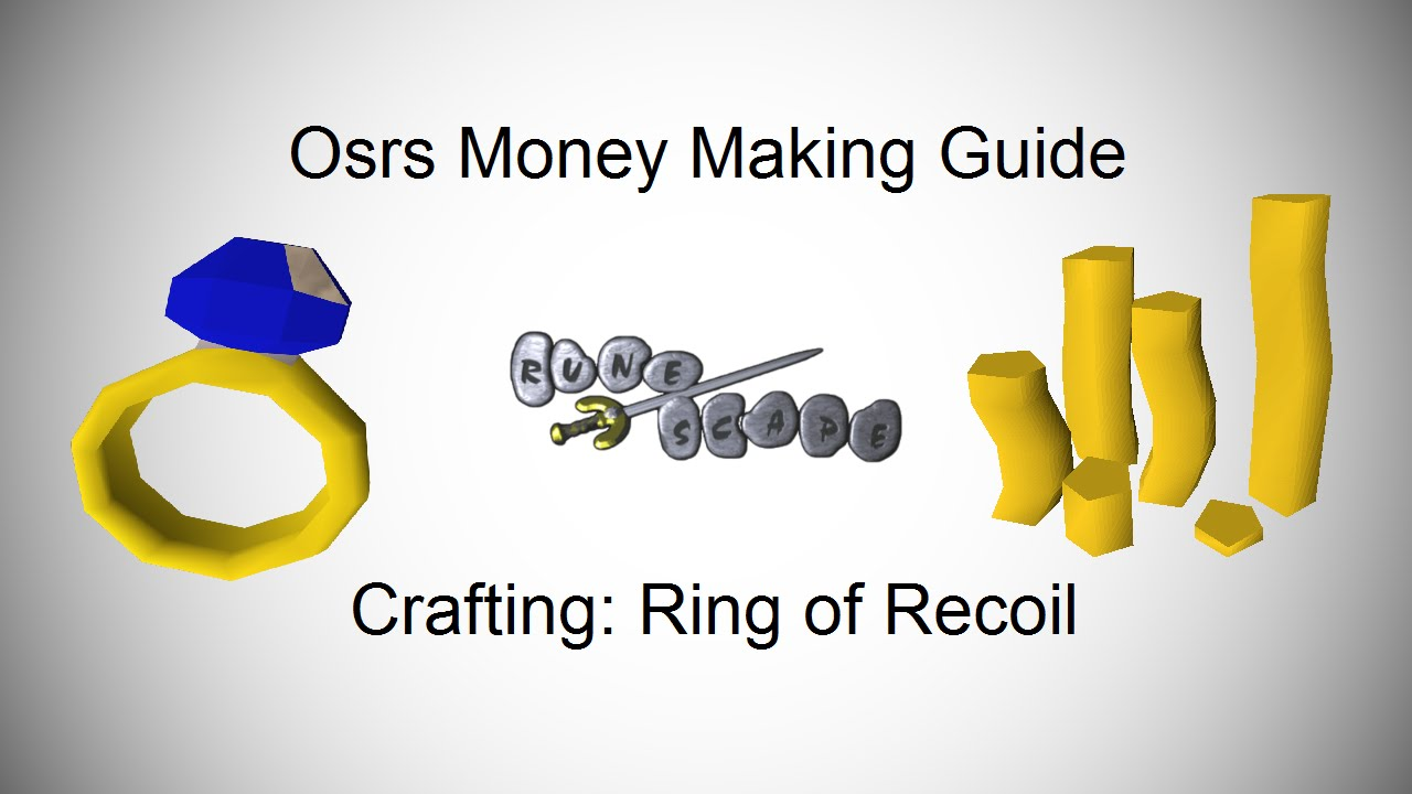 OSRS Money Making Guide - Crafting - Rings of Recoil