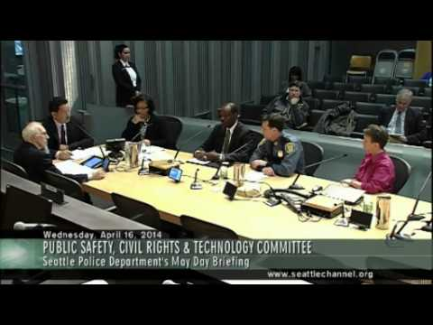 Seattle City Council PSCRT Committee - 2014-04-16 - May Day Police Plan