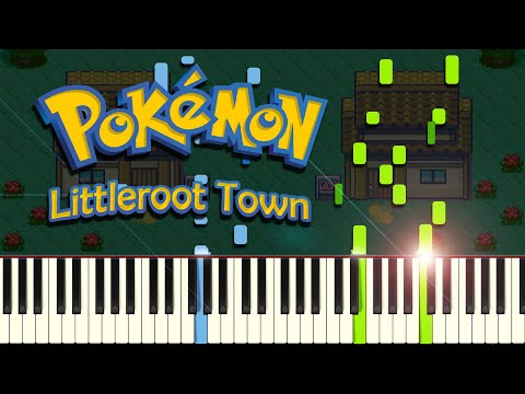LITTLEROOT TOWN From Pokémon Ruby/Sapphire/Emerald - Piano Tutorial