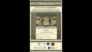 Como se faz um Egiptólogo? Uma conversa com Thais Rocha da Silva e Ronaldo G. Gurgel Pereira.