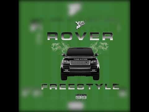 Yung Nation -- Rover freestyle