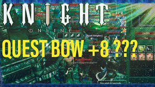 Knight Online Manes +8 Quest Bow Upgrade Denemesi
