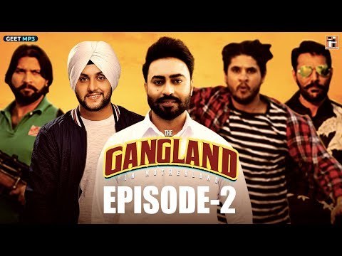 Gangland in Motherland | Episode 2 - Sultan | Punjabi Web Series | Geet MP3
