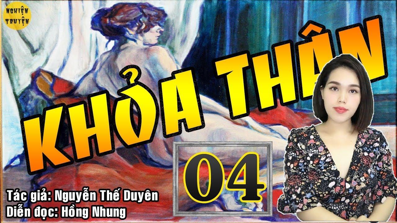 [HOT] – K H Ỏ A THÂN – Tập 04  – Truyện tâm lý xã hội cực hay MC Hồng Nhung diễn đọc