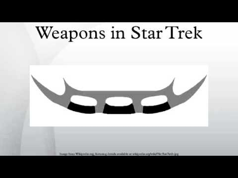 Weapons in Star Trek