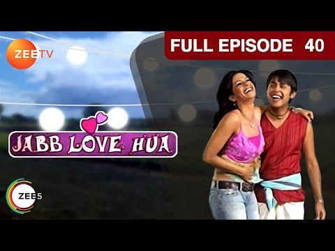 Jab Love Hua - Episode 40
