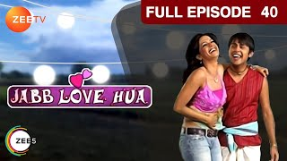 Jab Love Hua - Episode 40