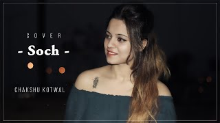 Soch | Harrdy Sandhu | Chakshu Kotwal | Female Cover