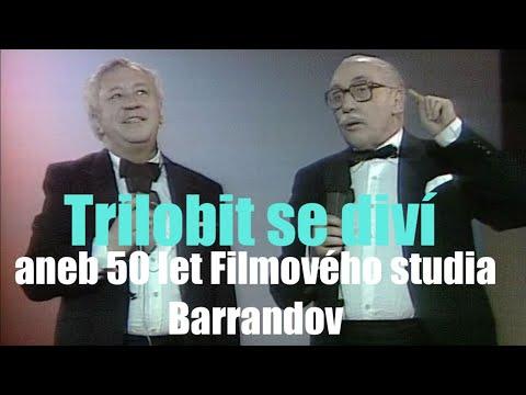 Trilobit se diví aneb 50 let Filmového studia Barrandov ◎ Moderátory jsou Horníček a Kopecký (1984)