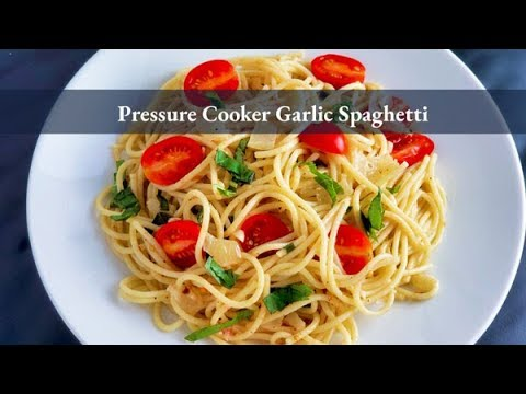 Pressure Cooker Garlic Spaghetti | How to Cook Spaghetti in a Pressure Cooker | Simfonio Simpot