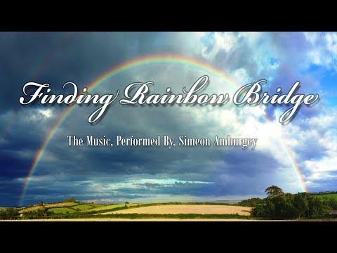 Finding Rainbow Bridge - The Music