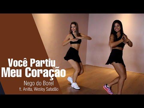 Nego do Borel - Você Partiu Meu Coração ft. Anitta Wesley Safadão  Coreografia