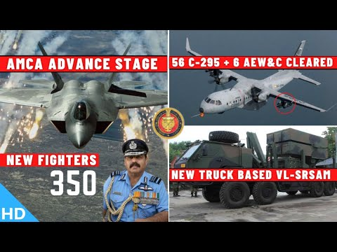 Indian Defence Updates : AMCA Advance Stage,56 C-295 Clear,T
