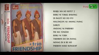 TRIO FRIENDSHIP - Lagu Batak Jaman Dulu  #lagubataktahun70an