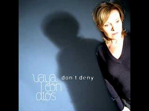 Vaya con dios - Don't deny