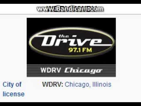 WDRV 97.1 WWDV 96.1 97.1 The Drive Chicago/Zion, IL TOTH ID at 8:00 p.m. 8/22/2014