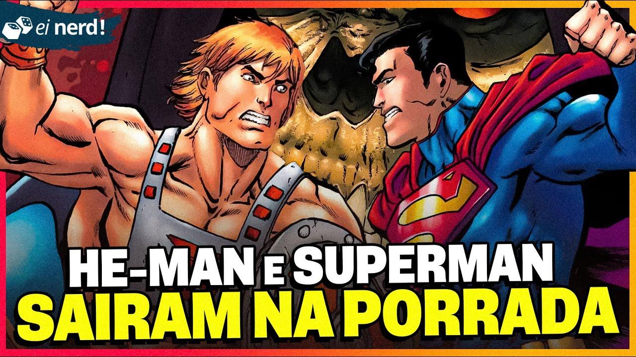 SUPERMAN E HE-MAN JÁ SAÍRAM NO SOCO [Veja quem venceu]