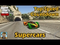 Fastest Supercars (2017) - GTA 5 Best Fully Upgraded Cars Top Speed Countdown mp3