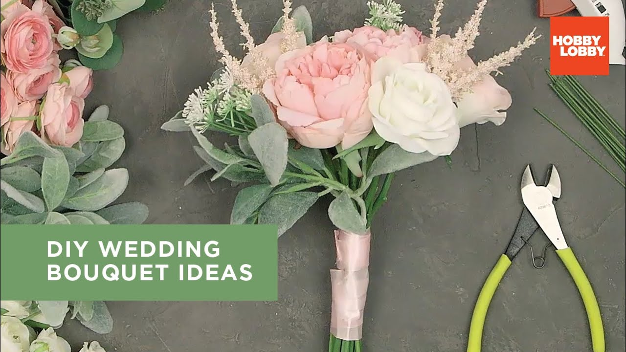 Diy Wedding Bouquet Ideas Hobby Lobby